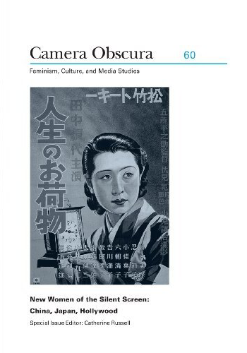 New Women of the Silent Screen: China, Japan, Hollywood
