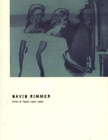 David Rimmer: Films & Tapes 1967-1993