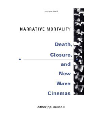 Narrative Mortality: Death, Closure and New Wave Cinemas